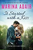 It Started with a Kiss (Sequoia Lake Book 1) by Marina Adair