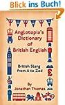 Anglotopia's Dictionary of British En...
