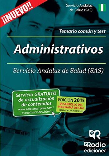 Administrativos del SAS. Temario común y test (Oposiciones)
