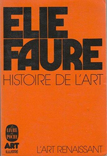 HISTOIRE DE L'ART. Tome 3 par Elie Faure
