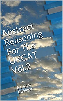 Abstract Reasoning For The UKCAT Vol. 2 by [Kent, E.L., Ellman, G.]