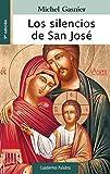 Los silencios de San José (Cuadernos Palabra nº 67)