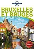 Bruges et Bruxelles En quelques jours - 3ed
