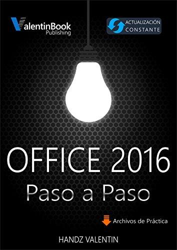Office 2016 Paso a Paso: Actualización Constante (MOBI + EPUB + PDF) por Handz Valentin