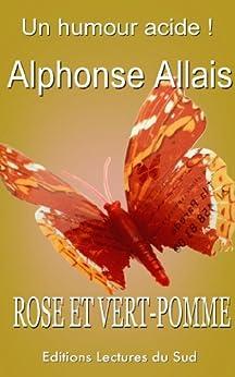 Rose et vert-pomme (Alphonse Allais t. 2) par [Allais, Alphonse]