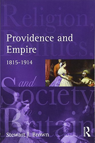 Providence and Empire (Religion, Politics and Society in Britain)