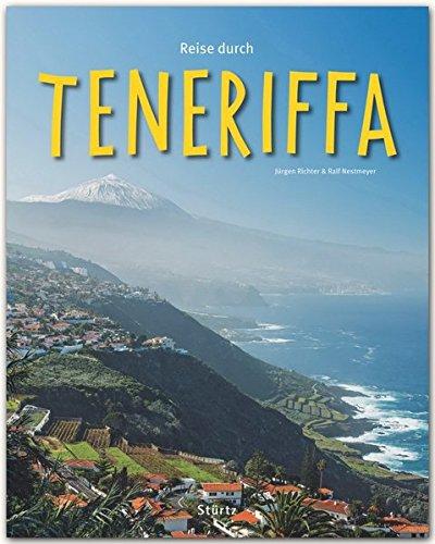 Reise durch TENERIFFA - Ein Bildband mit über 200 Bildern auf 140 Seiten - STÜRTZ Verlag