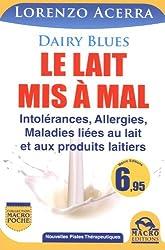 Le lait mis à mal - Intolérances, Allergies...