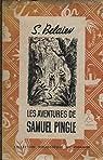 Les aventures de Samuel Pingle par S. Belaiev. Trad. M. Kaplan. Ill. de N.Sidiakof