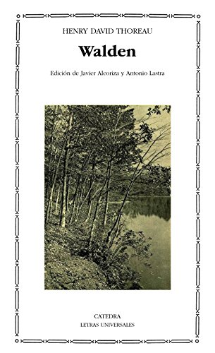 Walden (Letras Universales) por Henry D. Thoreau