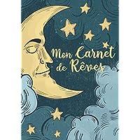 Mon Carnet de Rêves: Cahier de Rêves à Compléter pour 50 Nuits - Format 17.78 cm x 25.4 cm- Motif: Au clair de la lune, dans un ciel rempli d'etoiles.