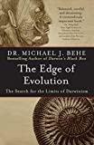 The Edge of Evolution - The Search for the Limits of Darwinism by Michael J. Behe (2008-06-01) - The Free Press - 01/06/2008