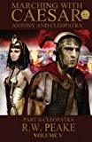 Marching With Caesar-Antony and Cleopatra:: Part II-Cleopatra: Volume 4