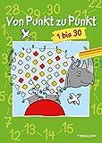 Von Punkt zu Punkt 1 bis 30: Malen nach Zahlen ab 6 Jahren