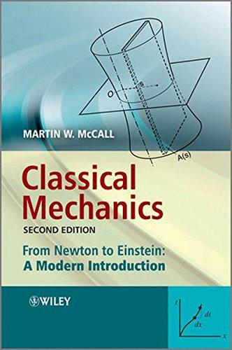 Classical Mechanics - From Newton to Einstein - a Modern Introduction 2E
