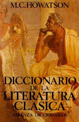 Diccionario de literatura clásica (Alianza Diccionarios (Ad)) por M. C. Howatson