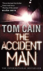 The Accident Man by Tom Cain (2008-01-28)