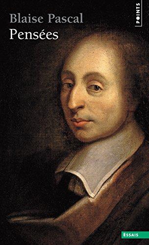 Pensees par Blaise Pascal