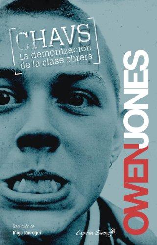 Chavs: La demonización de la clase obrera (Entrelíneas) por Owen Jones