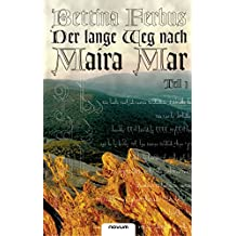 Der lange Weg nach Maira Mar