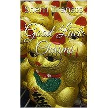 Good Luck Charms (English Edition)