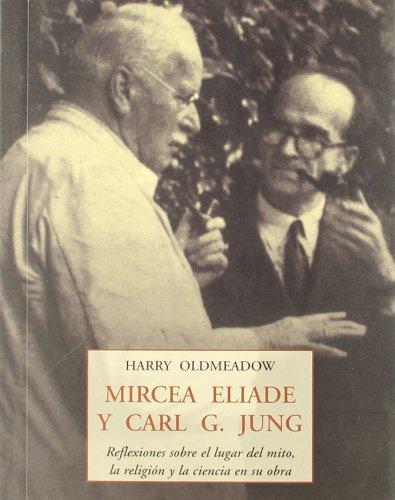 Mircea eliade y carl g. jung (Peq. Libros De La Sabiduria) por Harry Oldmeadow