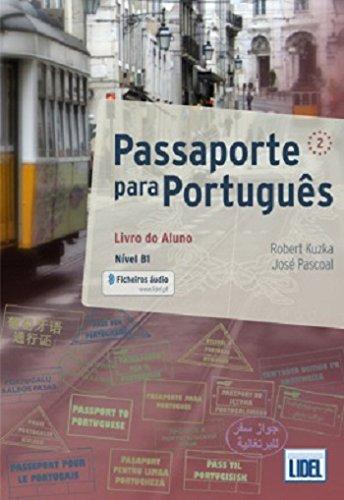 Passaporte para portugués 2. Livro do aluno (Passaporte Para Portugus) por Robert Kuzka