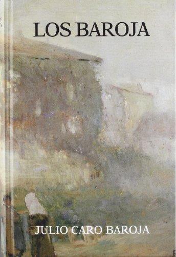 Baroja, los por Julio Caro Baroja