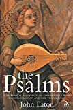 The Psalms: A Historical and Spiritual Commentary with an Introduction and New Translation (Continuum Biblical Studies)