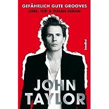 Gefährlich gute Grooves: Liebe, Tod & Duran Duran