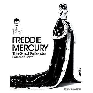 Freddie Mercury - The Great Pretender (Ein Leben in Bildern)
