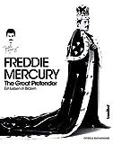 Freddie Mercury - The Great Pretender (Ein Leben in Bildern)