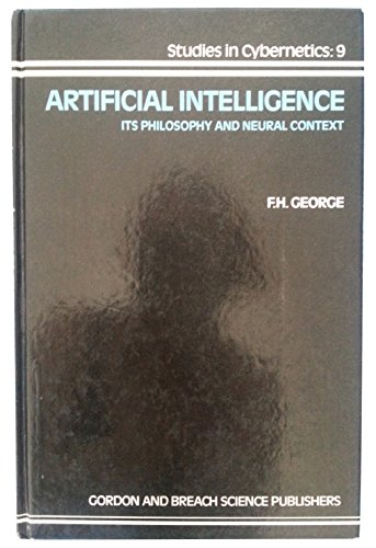Artificial Intelligence: Its Philosophy and Neural Context