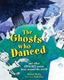 GHOSTS WHO DANCED
