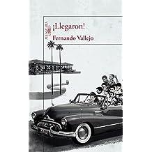 ?Llegaron! by Fernando Vallejo (January 26,2016)