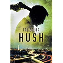 Hush (English Edition)