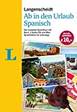 Langenscheidt Ab in den Urlaub - Spanisch - Sprachtraining für die Reise: Der kompakte Sprachkurs mit Buch, 2 Audio-CDs und Mini-Sprachführer
