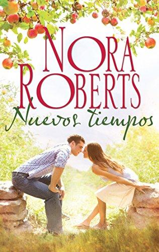 Descargar Libro Nuevos tiempos (Nora Roberts) de Nora Roberts