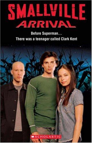 Smallville : arrival
