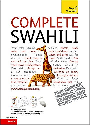 Complete Swahili Beginner to Intermediate Course: (Book and audio support) (Teach Yourself)