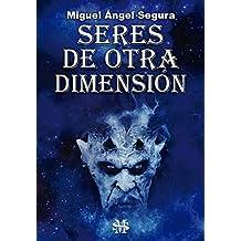Seres de otra dimensión