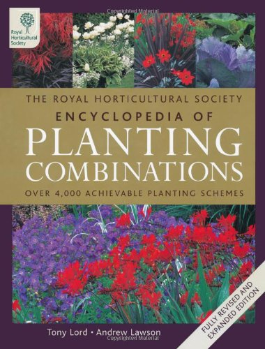 The RHS Encyclopedia of Planting Combinations por W. Anthony Lord