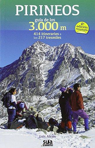 Pirineos guía de los 3000 m par Luis Alejos