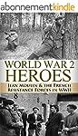 World War 2: Heroes: Jean Moulin & Th...