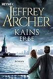 Kains Erbe: Kain und Abel 3 - Roman (Kain-Serie) medium image