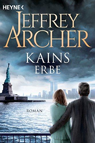 Archer, Jeffrey: Kains Erbe
