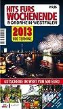 Hits fürs Wochenende Nordrhein-Westfalen 2013 -