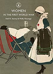 Women in the First World War (Shire Library)