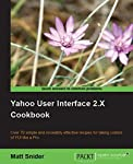 This book contains recipes that showcase the common components of YUI, providing suggested examples of use, and a detailed explanation. Except for the first three chapters, which cover the 3 components of YUI that form the foundation for all other co...
