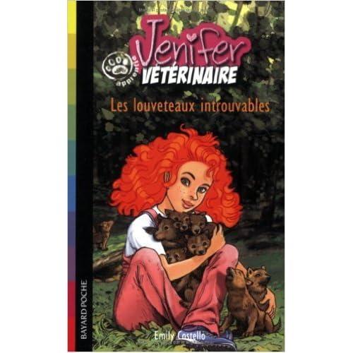 Jenifer, apprentie vétérinaire : Les louveteaux introuvables de Emily Costello,Joëlle Touati (Traduction) ( 2 février 2006 )